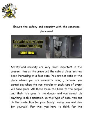 Ensure the safety and security with the concrete placement