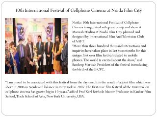 10th International Festival of Cellphone Cinema at Noida Film City
