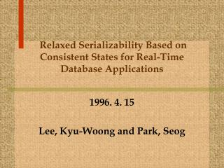 Relaxed Serializability Based on Consistent States for Real-Time Database Applications