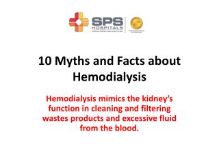 10 Myths and Facts about Hemodialysis