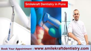 Best Dentist in Pune, Top Dentist in Pune, Good Dentist in Pune - Smilekraft Dentistry