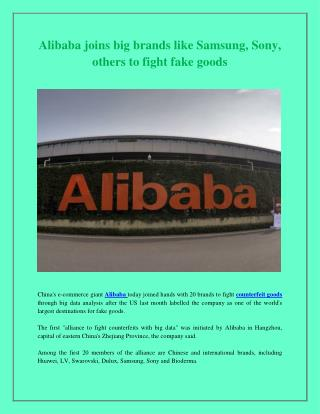 Alibaba joins big brands like Samsung, Sony, others to fight fake goods