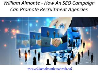 William almonte - How An SEO Campaign Can Promote Recruitment Agencies