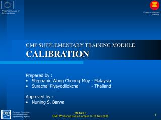 Module 7 GMP Workshop Kuala Lumpur 14-16 Nov 2005