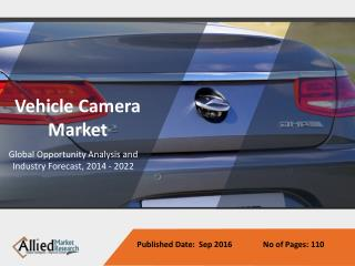 Vehicle Camera Industry Growth & Forecast up to 2022