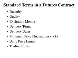 Standard Terms in a Futures Contract