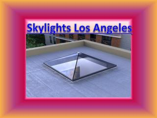 Skylight Sale and Service in Los Angeles