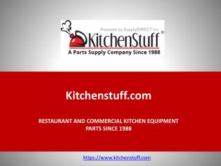 Kitchen Stuff -  Restaurant and Commercial Kitchen Equipment Parts