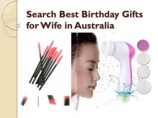 Search Best Birthday Gifts for Wife in Australia