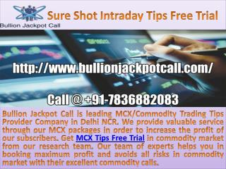 Commodity MCX Market Trading Tips Service Provider Bullion Jackpot Call