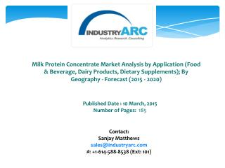 Milk Protein Concentrate Market Asia Pacific To Witness Rapid Growth In The Near Future
