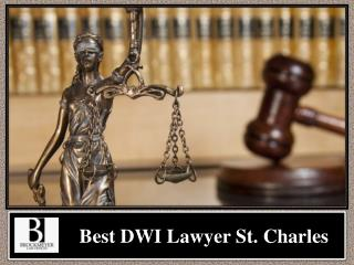 Best DWI Lawyer St. Charles