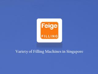 Filling Machines Singapore