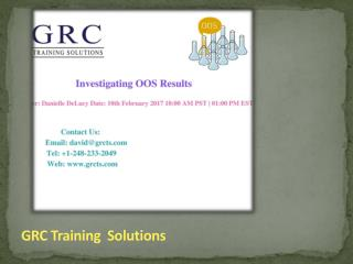 Investigating OOS Results