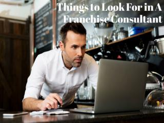 Things to Look For in A Franchise Consultant