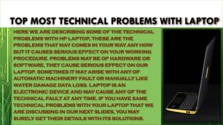 Laptop Related technical problems that may cause serious affect.