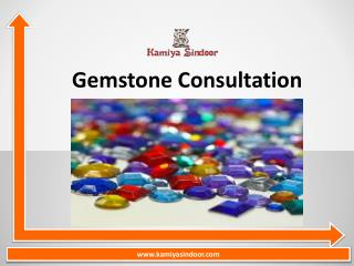 Gemstone Consultation services