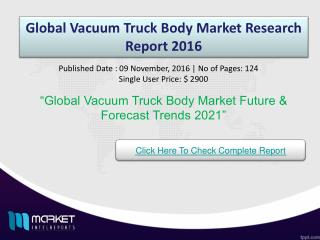 Global Vacuum Truck Body Market Growth & forecasts to 2021