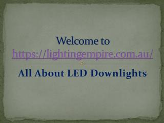 All About LED Downlights