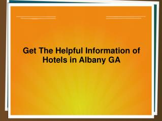 Find Affordable Hotels in Albany GA