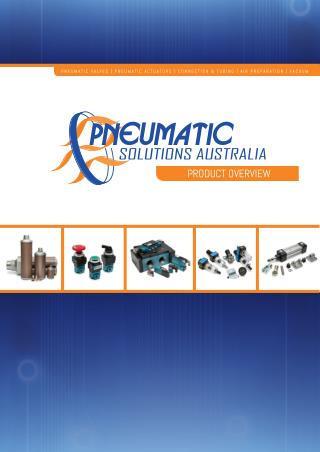 Pneumatic Solutions Product Overview