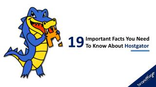 19 Important Facts You Need To Know About Hostgator