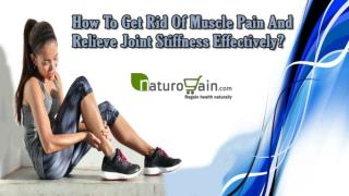 How To Get Rid Of Muscle Pain And Relieve Joint Stiffness Effectively?