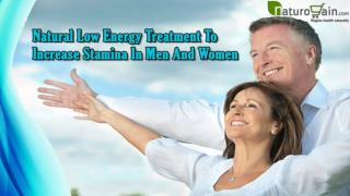 Natural Low Energy Treatment To Increase Stamina In Men And Women