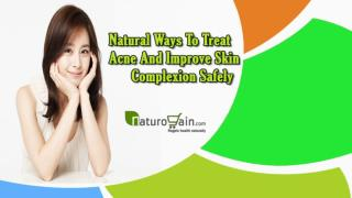 Natural Ways To Treat Acne And Improve Skin Complexion Safely