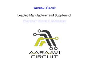 PCB Manufacturer | PCB Supplier In Gandhinagar - Aaraavi Circuit