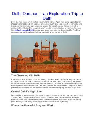 Delhi Darshan – an Exploration Trip to Delhi