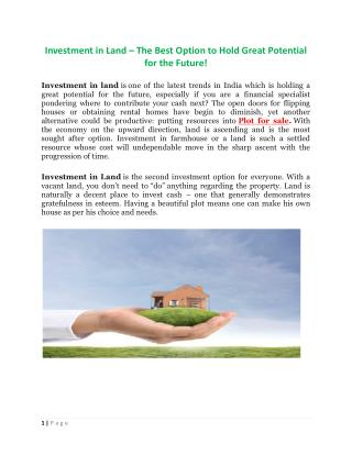 Investment in Land – The Best Option to Hold Great Potential for the Future!