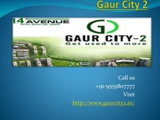 Gaur City 2 Ultra Modern Society