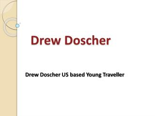 Drew Doscher - Best Honeymoon Destinations