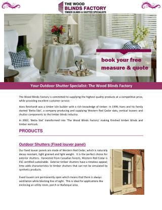 Your Outdoor Shutter Specialist: The Wood Blinds Factory
