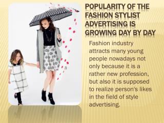 Fashion Stylist Advertising is going to Boom These Days