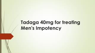 Tadaga Pills for Treating Erectile Dysfunction