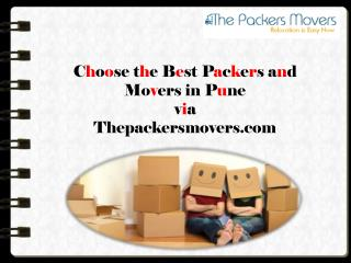Choose the Best Packers and Movers in Pune via Thepackersmovers.com