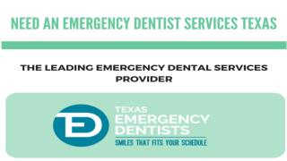 Emergency Dentist Services in Texas