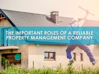 The Important Roles of a Reliable Property Management Company