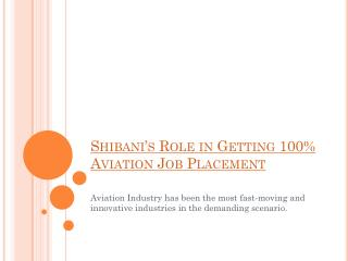 Shibani's Role in Getting 100% Aviation Job Placement