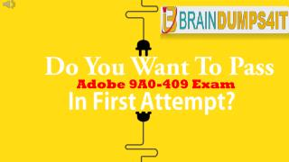 Adobe 9A0-409 Braindumps