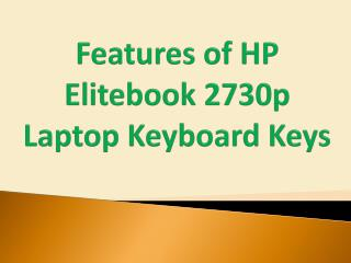 Features of HP Elitebook 2730p Laptop Keyboard Keys