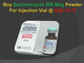 Buy Dactinomycin 500 Mcg Powder For Injection Vial @ Us$ 12.72