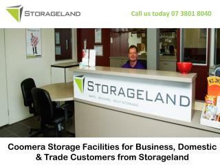 Coomera Storage Facilities for Business, Domestic & Trade Customers from Storageland