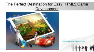 Perfect Destination for Easy HTML5 Game Development