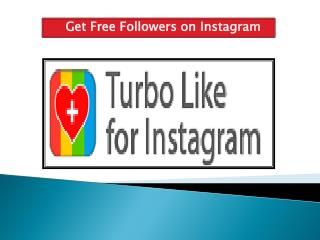 Get Free Followers on Instagram