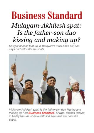 Mulayam-Akhilesh spat: Is the father-son duo kissing and making up?