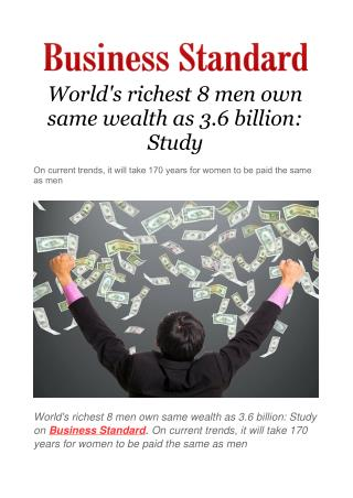 World's richest 8 men own same wealth as 3.6 billion: Study