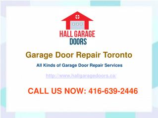 Garage Door Repair Toronto – 24 Hours Garage Repair Services | Hall Garage Doors